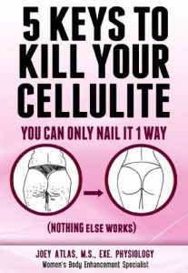 Download Free Ebook 5 Keys To Kill Your Cellulite