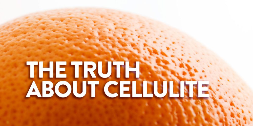 Truth about cellulite best review