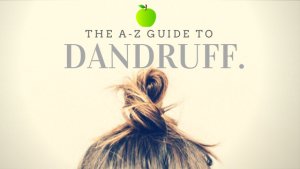 Dandruff: The A to Z Guide to Dandruff