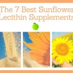 Sunflower Lecithin: The 7 Best Sunflower Lecithin Supplements