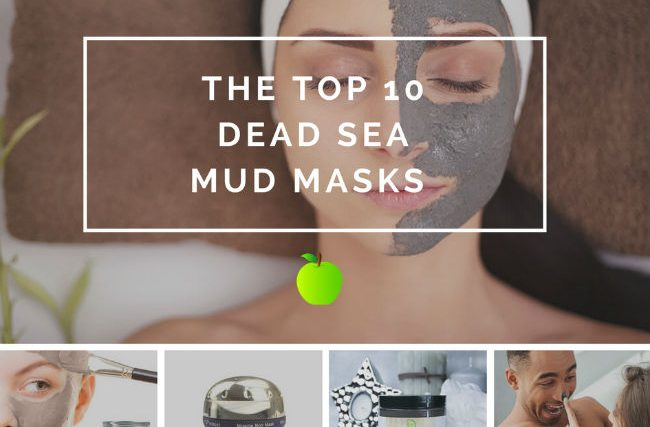 Dead Sea Mud Mask: Top 10 Dead Sea Mud Masks in 2019