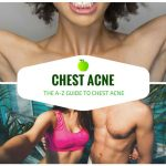 chest acne guide