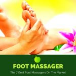 Foot Massager: The 7 Best Foot Massagers of 2018