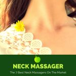 Neck Massager: The 5 Best Neck Massagers In 2019