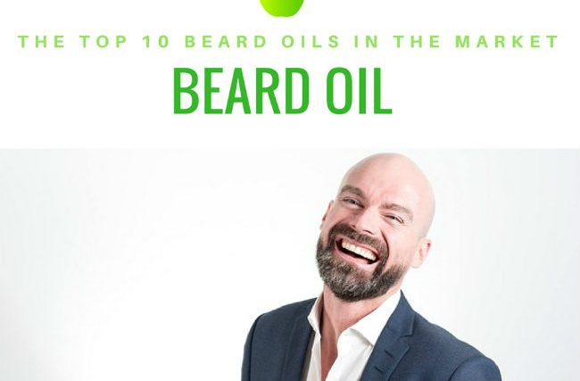 Beard Oil: The 10 Best Beard Oils in 2018