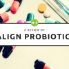 Align Probiotics: A Comprehensive Review