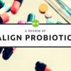 Align Probiotics: A Comprehensive Review
