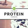 Best Protein Powder: The Top 5 Protein Powders in 2018 (Men & Women)